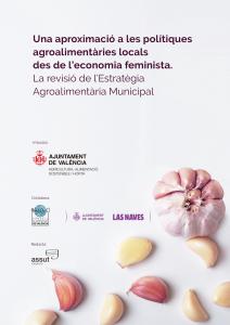 Una aproximació a les polítiques agroalimentàries locals des de l'economia feminista. La revisió de l'Estratègia Agroalimentària Municipal